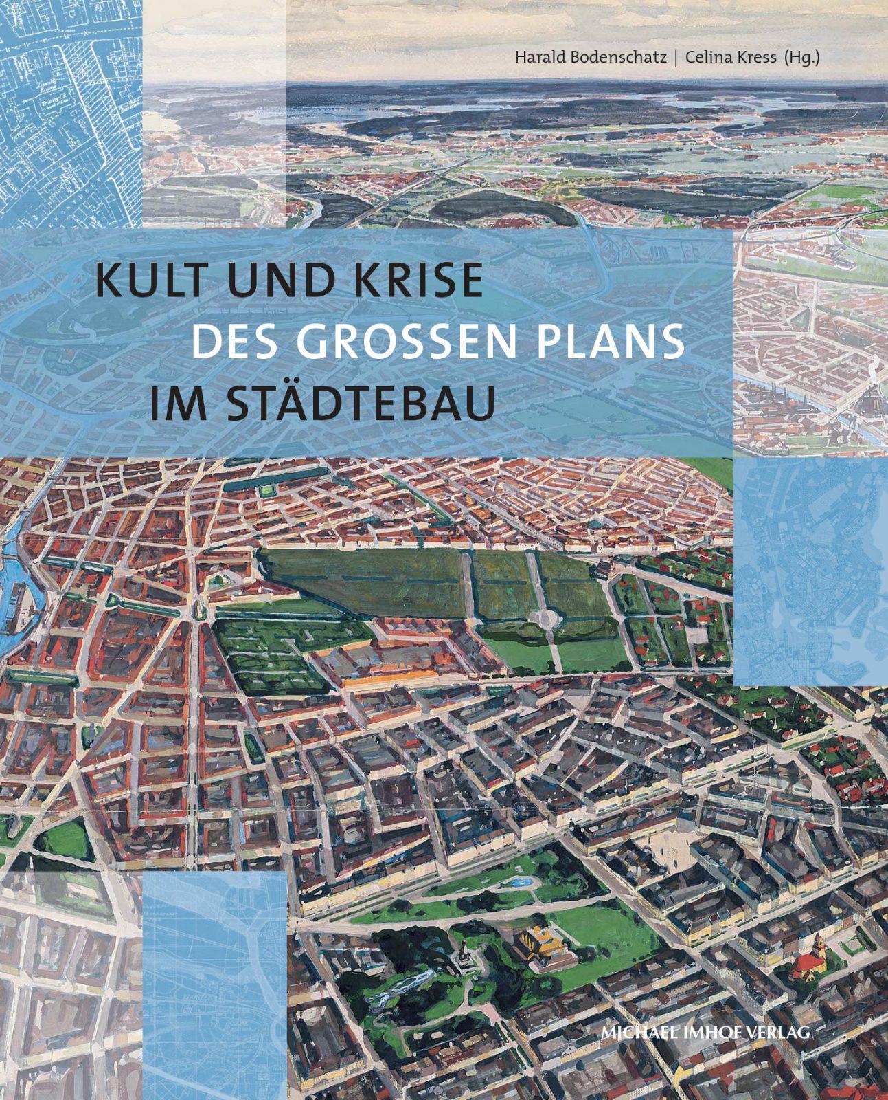 Buchcover Kult und Krise des Großen Plans im Städtebau